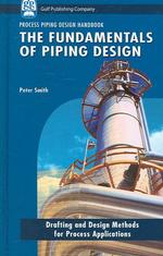 The Fundamentals of Piping Design -  April 2007